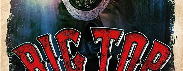 Big Top Evil Poster